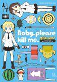 漫画感想:Baby,please kill me. 「キルミーベイベー」ファンブック&アンソロジーコミック